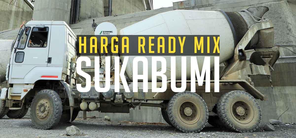 Harga Ready Mix Sukabumi