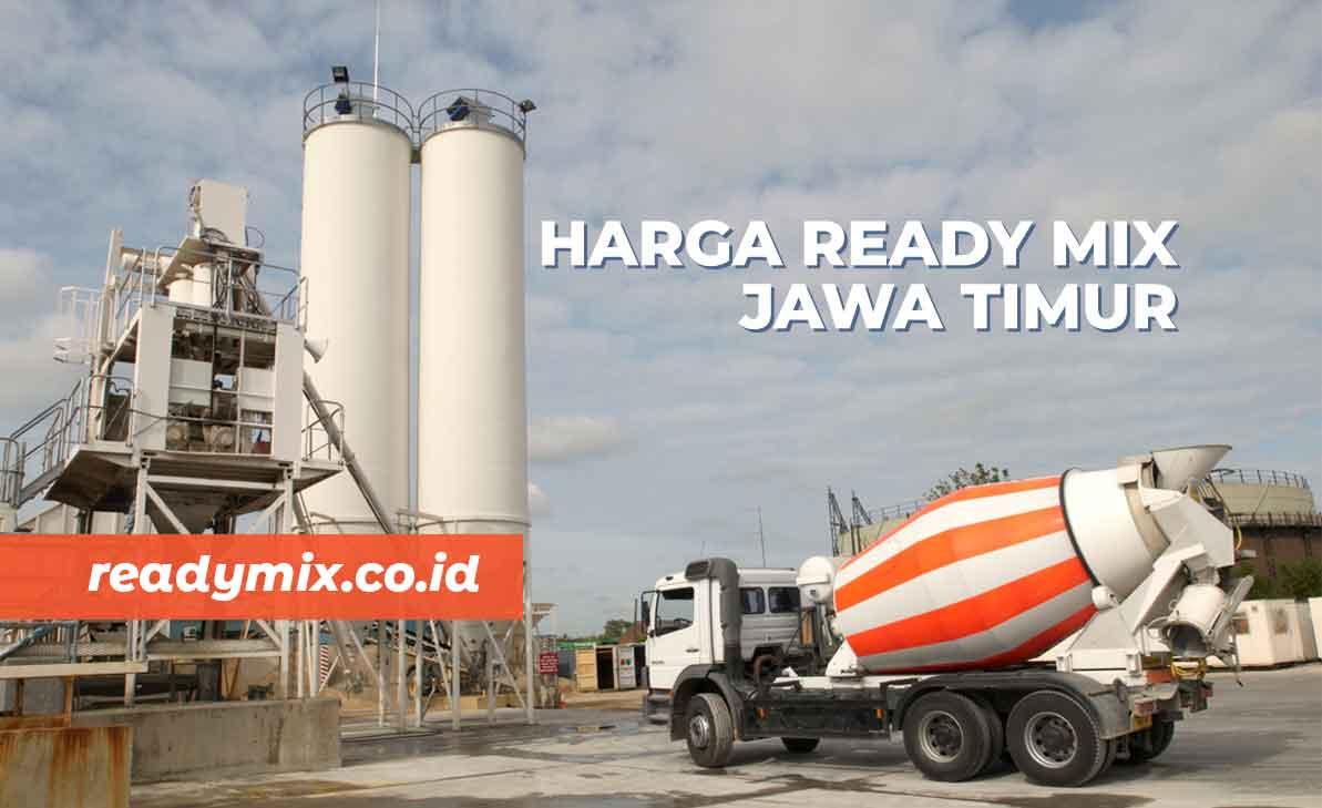Harga Ready Mix Jawa Timur