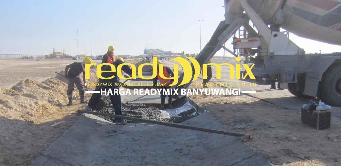 Harga Ready Mix Banyuwangi