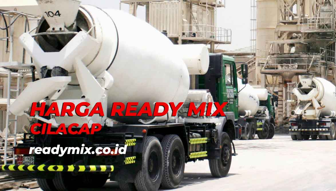 Harga Ready Mix Cilacap