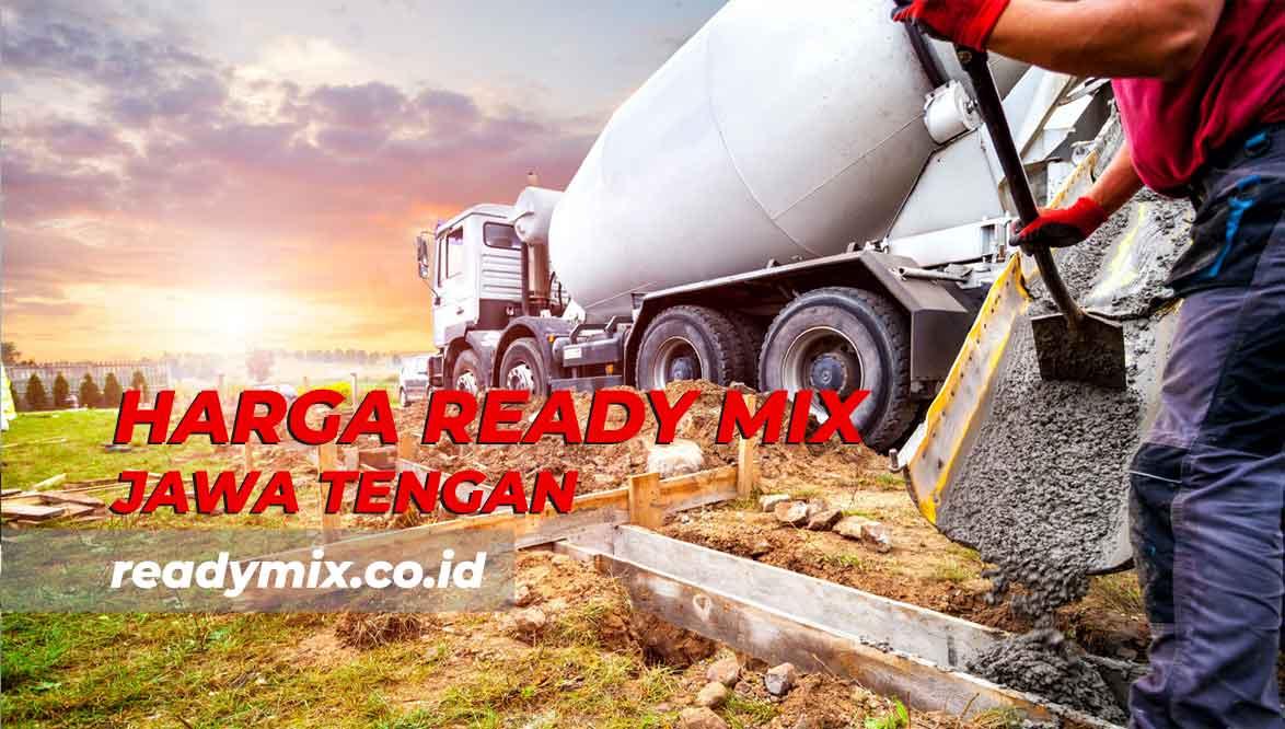 Harga Ready Mix Jawa Tengah