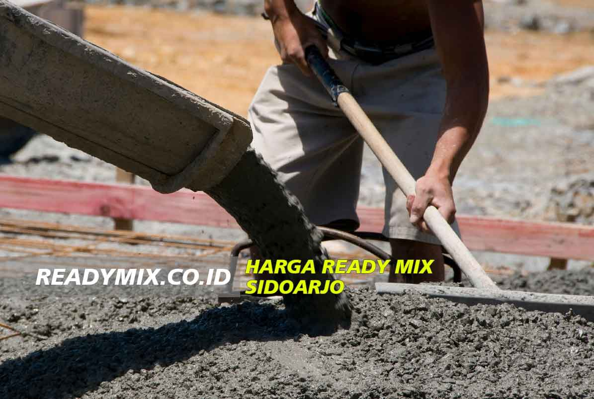 Harga Ready Mix Sidoarjo