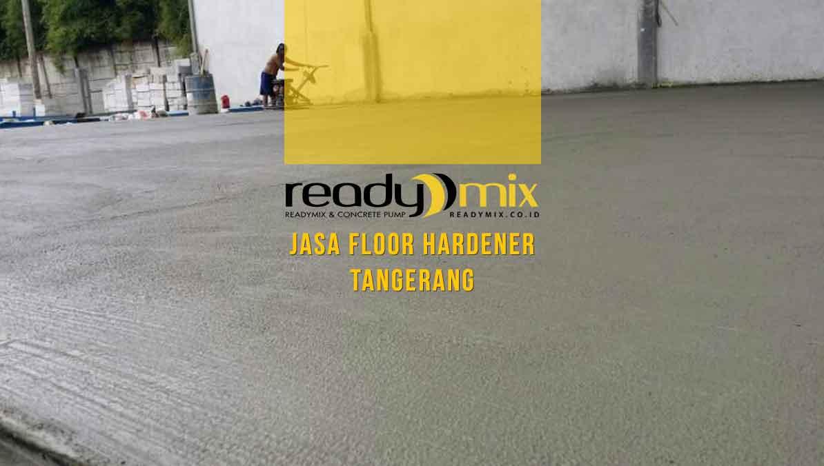 Harga Jasa Floor Hardener Tangerang
