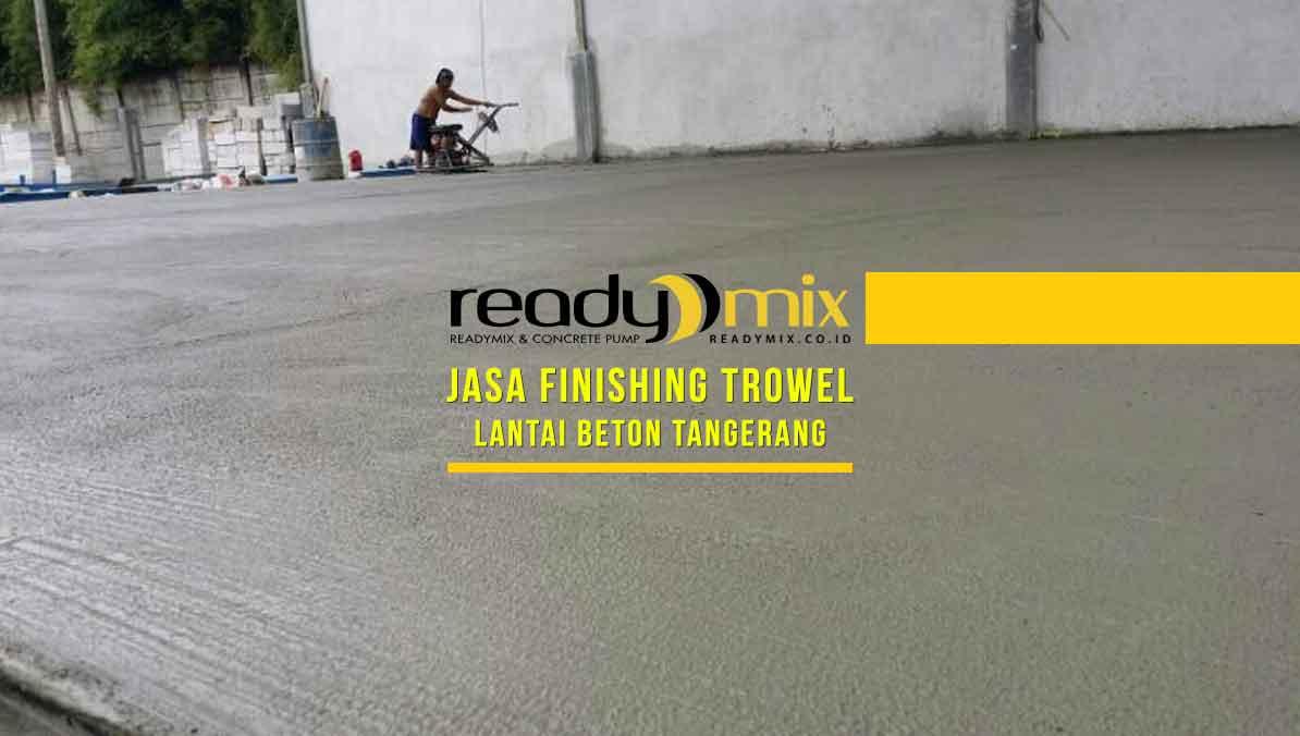 Harga Finishing Trowel Tangerang